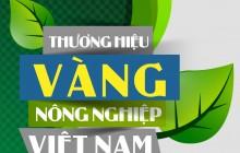 Tôn vinh Thương hiệu Vàng nông nghiệp Việt Nam năm 2020