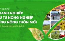 """Hội thảo """"Vai trò doanh nghiệp trong đầu tư Nông nghiệp và xây dựng Nông thôn mới"""""""